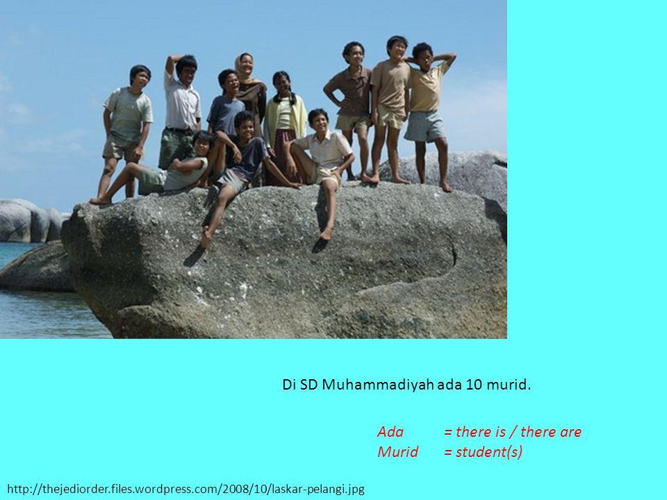 Di SD Muhammadiyah ada 10 murid.