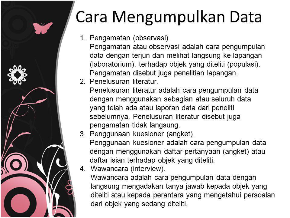 Cara Mengumpulkan Data