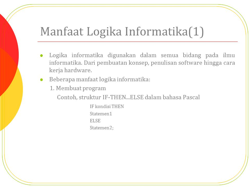 Manfaat Logika Informatika(1)