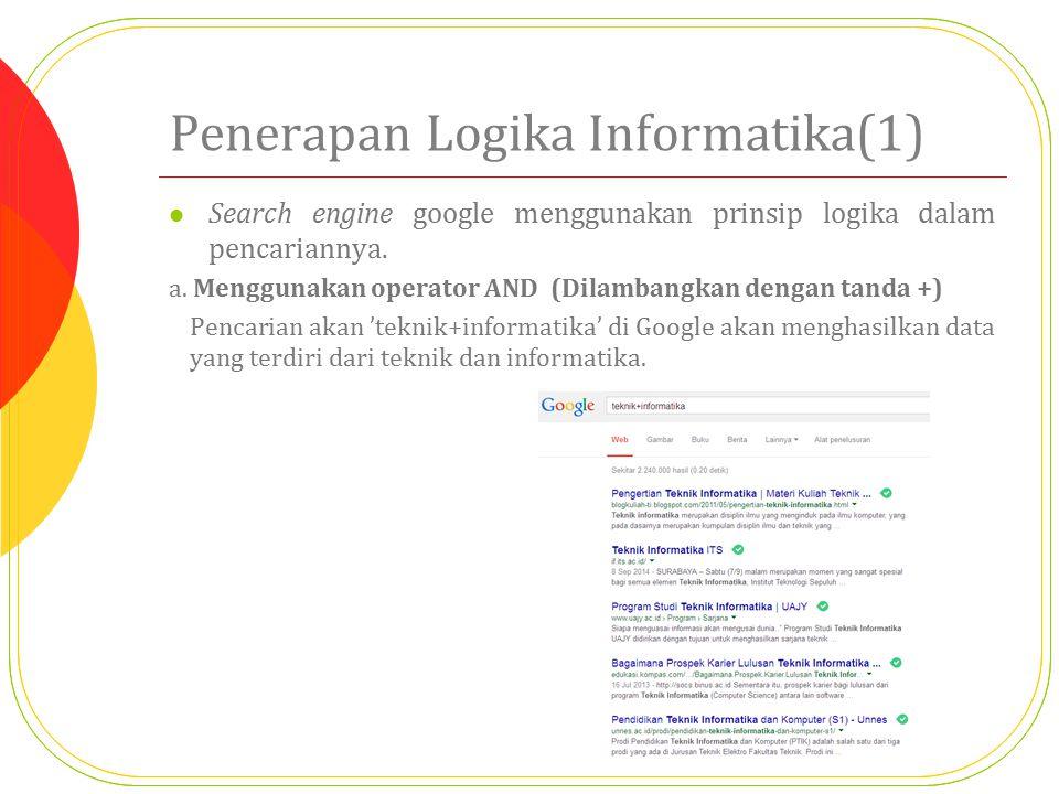 Penerapan Logika Informatika(1)