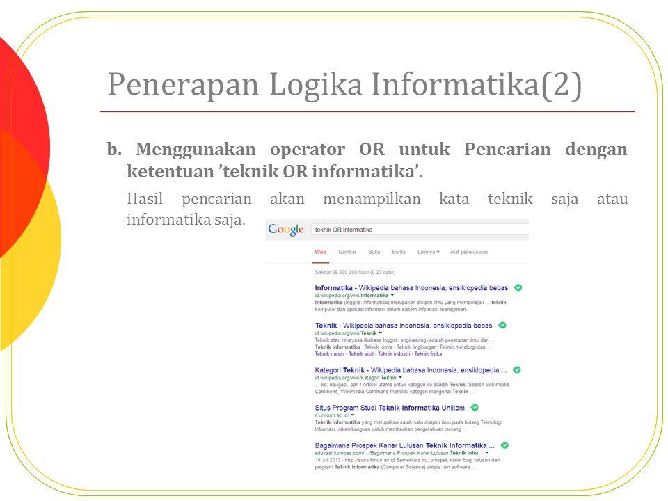 Penerapan Logika Informatika(2)