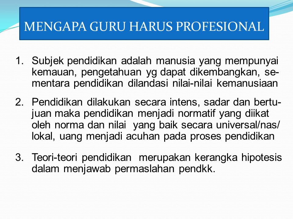 MENGAPA GURU HARUS PROFESIONAL