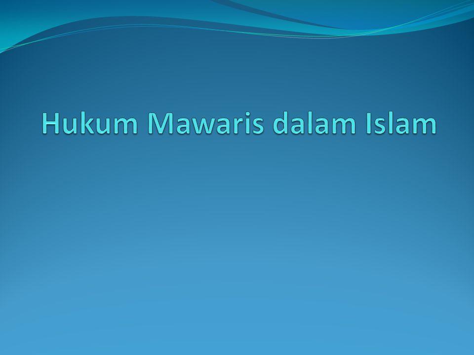 Hukum Mawaris dalam Islam