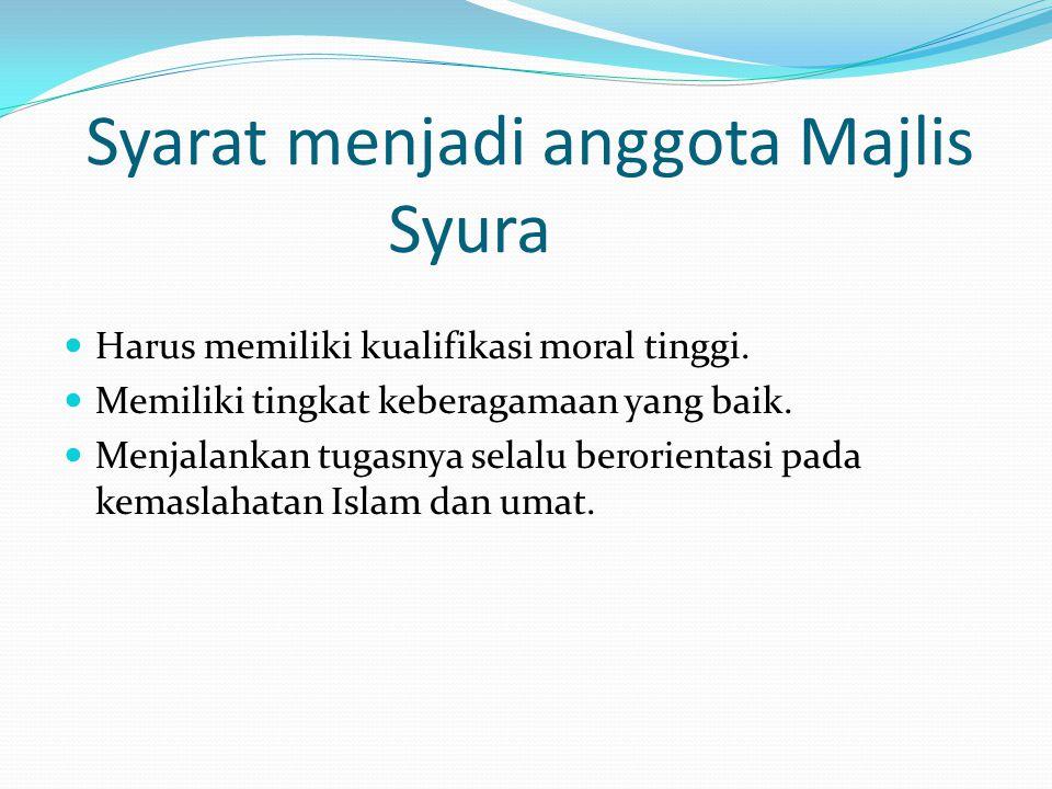 Syarat menjadi anggota Majlis Syura