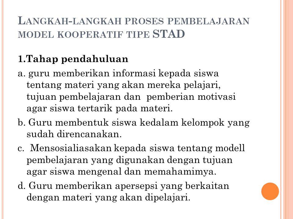 Langkah-langkah proses pembelajaran model kooperatif tipe STAD