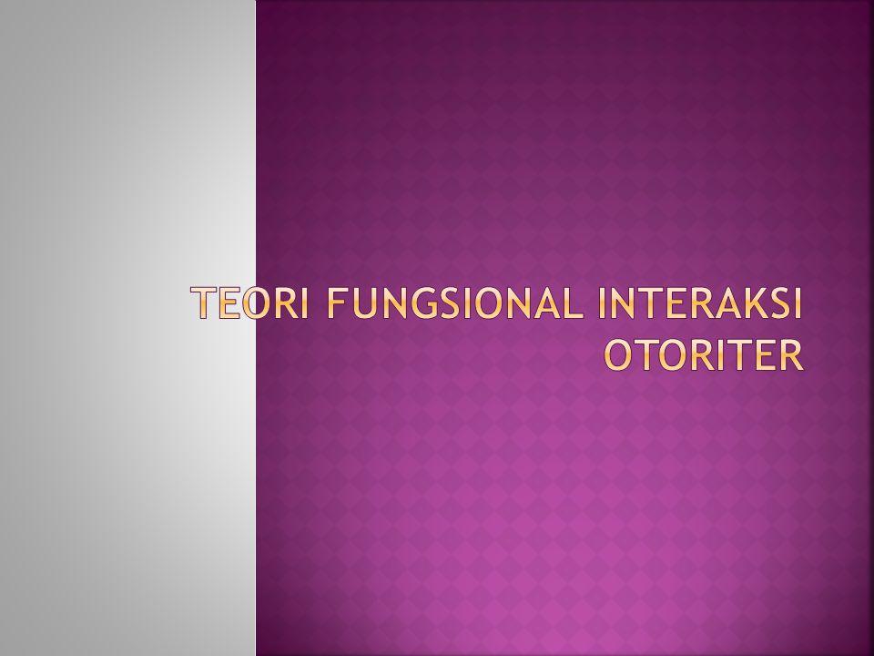 Teori fungsional interaksi otoriter