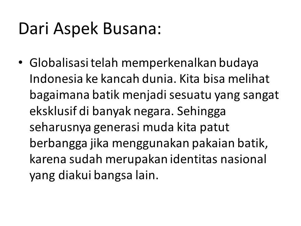 Dari Aspek Busana: