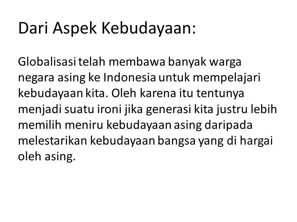 Dari Aspek Kebudayaan: