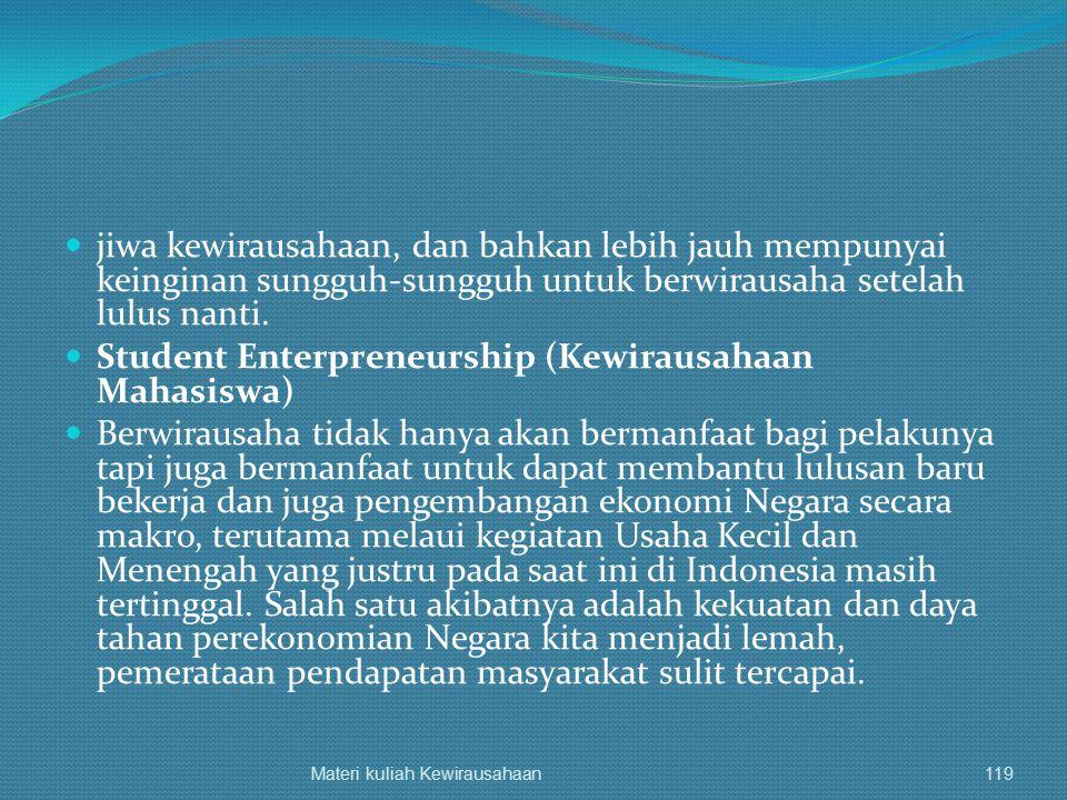 Student Enterpreneurship (Kewirausahaan Mahasiswa)