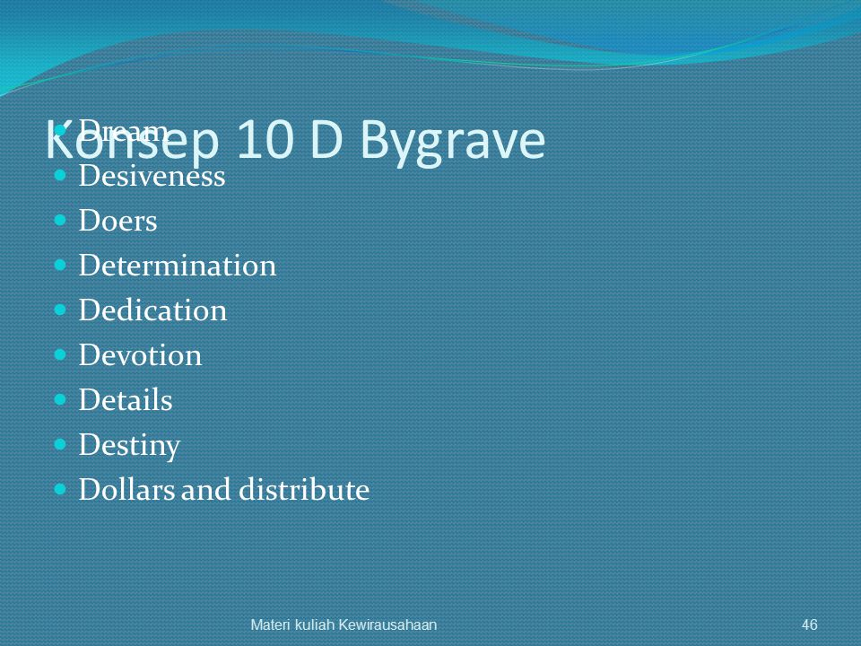 Konsep 10 D Bygrave Dream Desiveness Doers Determination Dedication