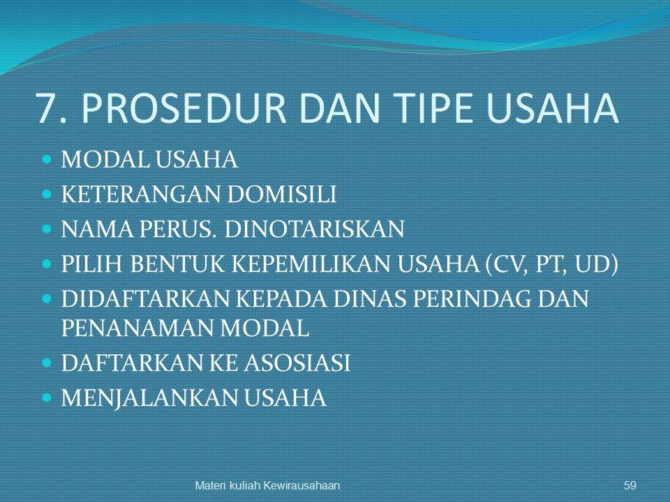 7. PROSEDUR DAN TIPE USAHA