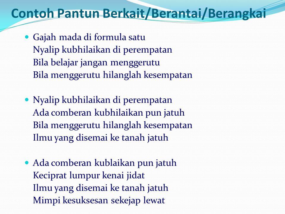 Contoh Pantun Berkait/Berantai/Berangkai