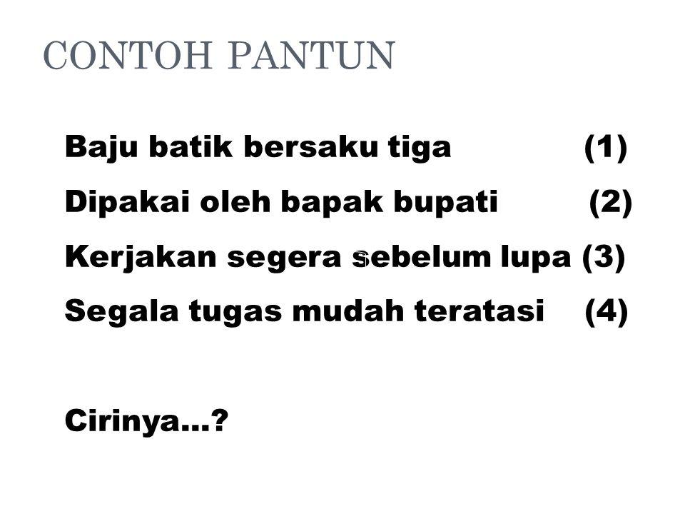 CONTOH PANTUN Baju batik bersaku tiga (1)