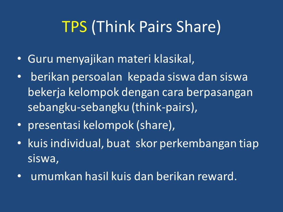 TPS (Think Pairs Share)