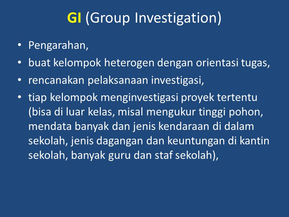 GI (Group Investigation)
