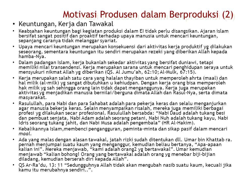 Motivasi Produsen dalam Berproduksi (2)