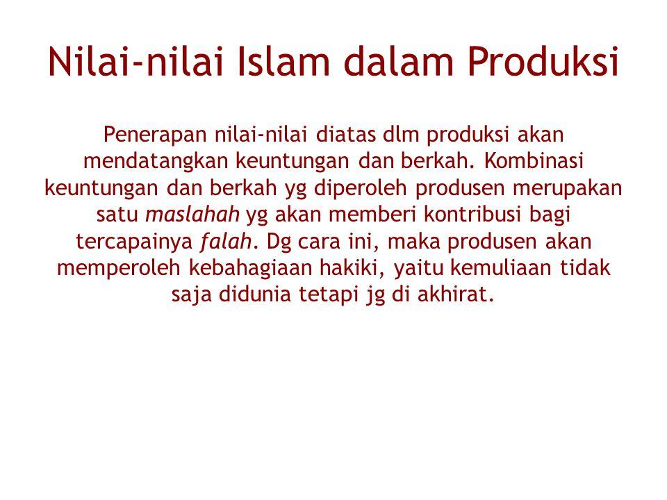 Nilai-nilai Islam dalam Produksi