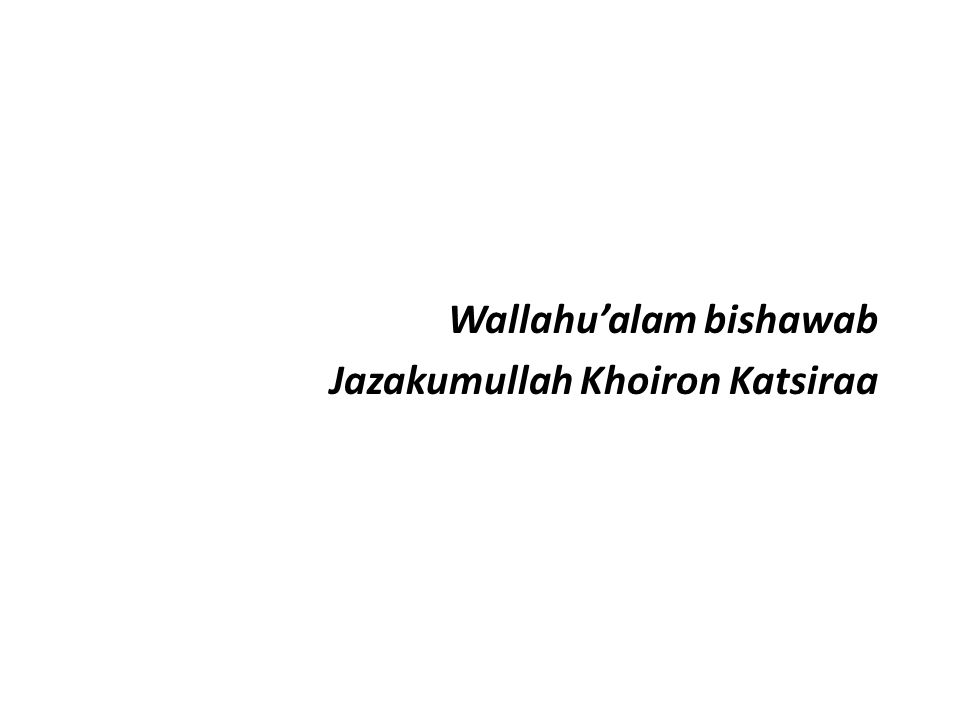 Wallahu'alam bishawab
