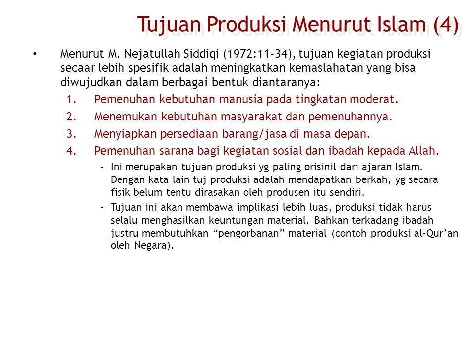 Tujuan Produksi Menurut Islam (4)