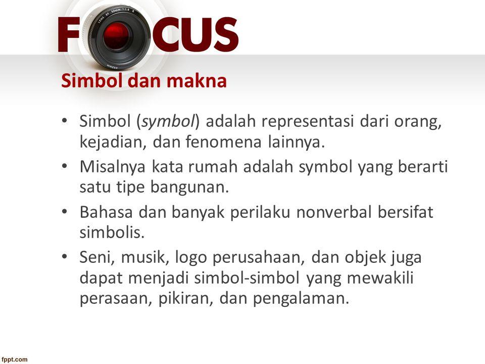 Simbol dan makna Simbol (symbol) adalah representasi dari orang, kejadian, dan fenomena lainnya.