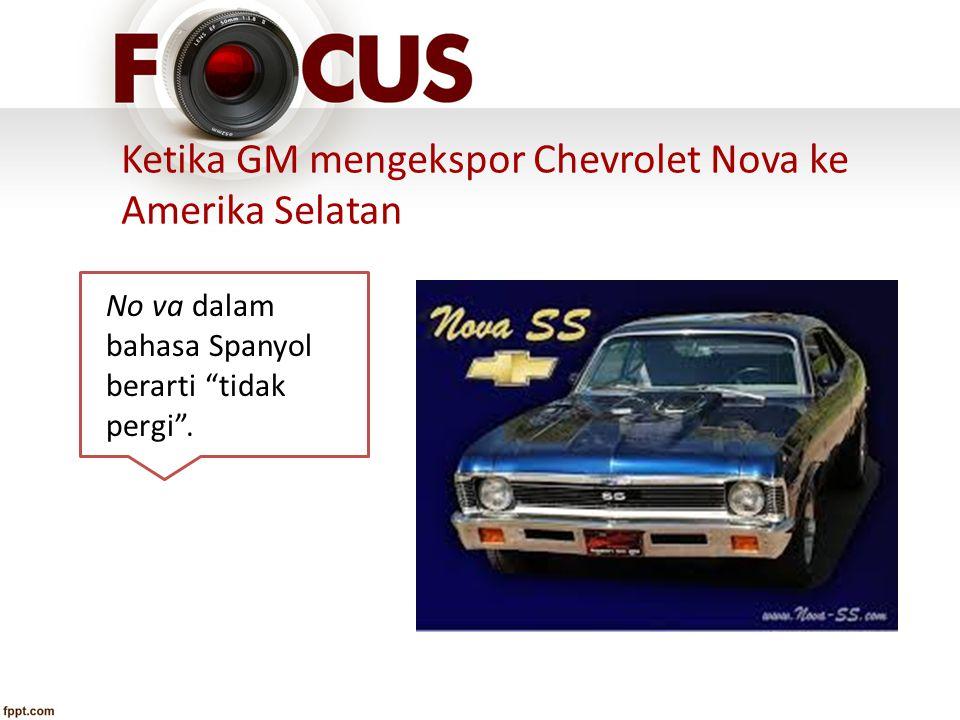 Ketika GM mengekspor Chevrolet Nova ke Amerika Selatan