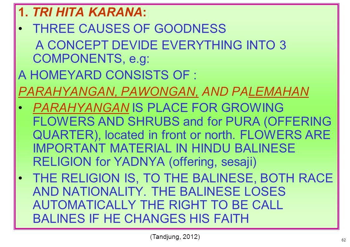 THREE CAUSES OF GOODNESS
