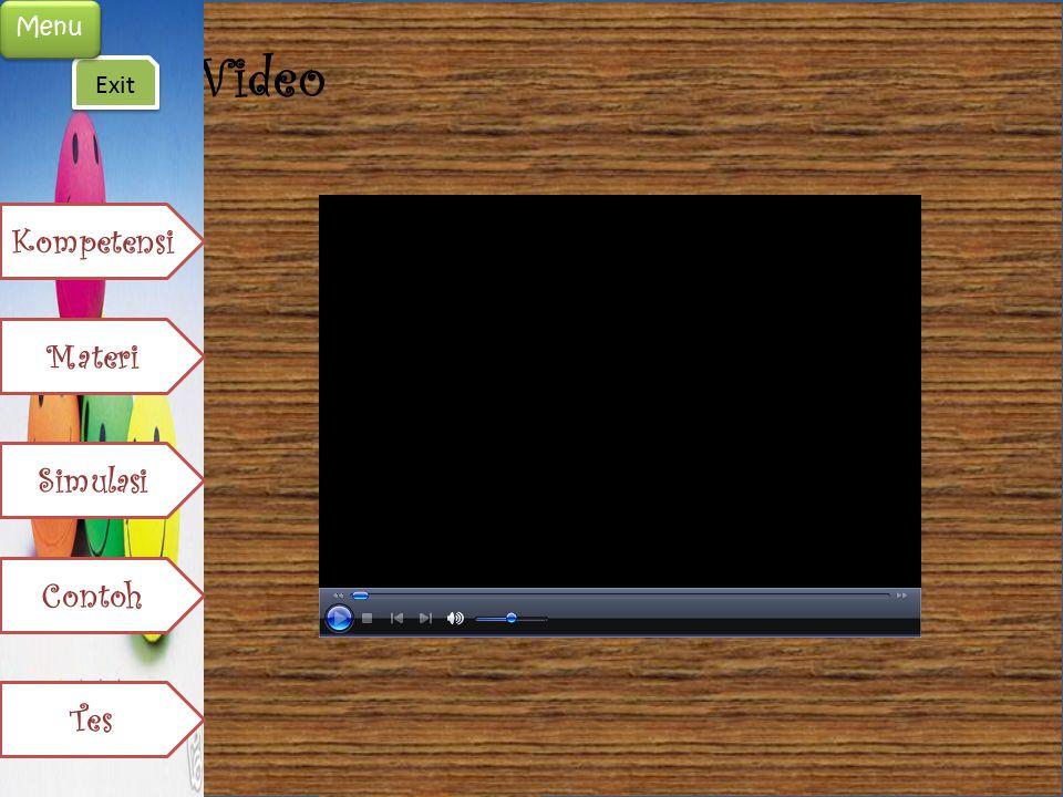 Menu Video Exit Kompetensi Materi Simulasi Contoh Tes