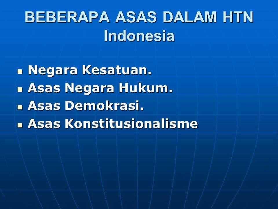 BEBERAPA ASAS DALAM HTN Indonesia