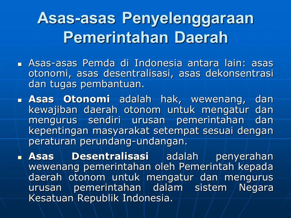 Asas-asas Penyelenggaraan Pemerintahan Daerah