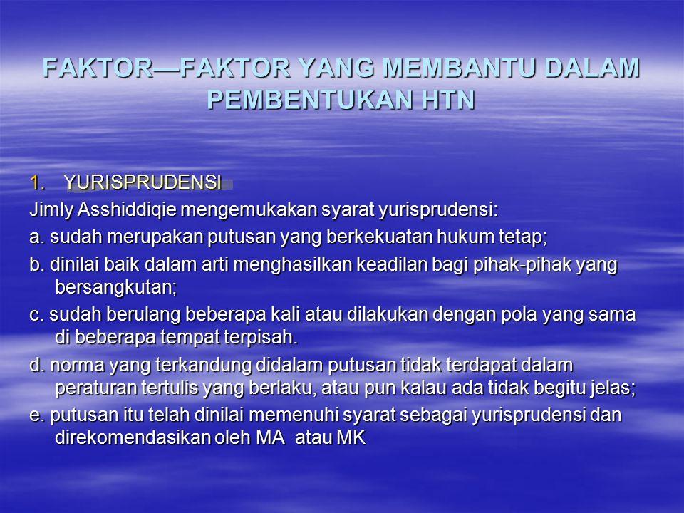 FAKTOR—FAKTOR YANG MEMBANTU DALAM PEMBENTUKAN HTN