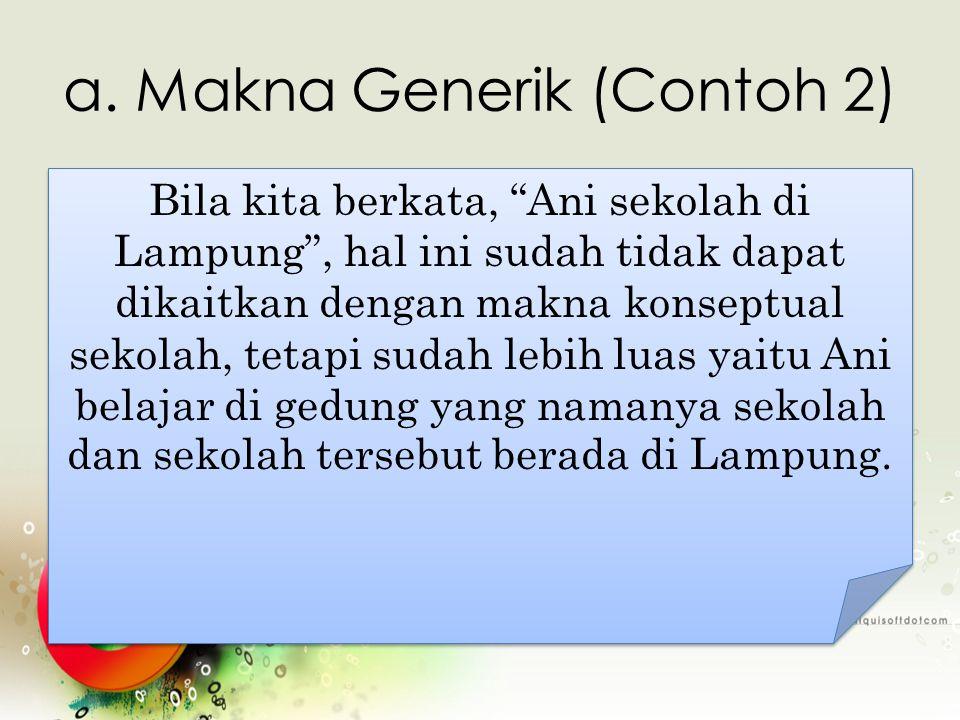 a. Makna Generik (Contoh 2)
