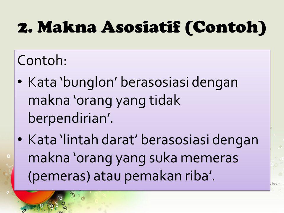 2. Makna Asosiatif (Contoh)