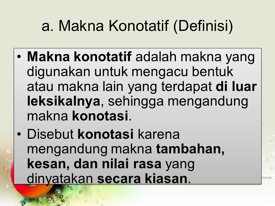 a. Makna Konotatif (Definisi)