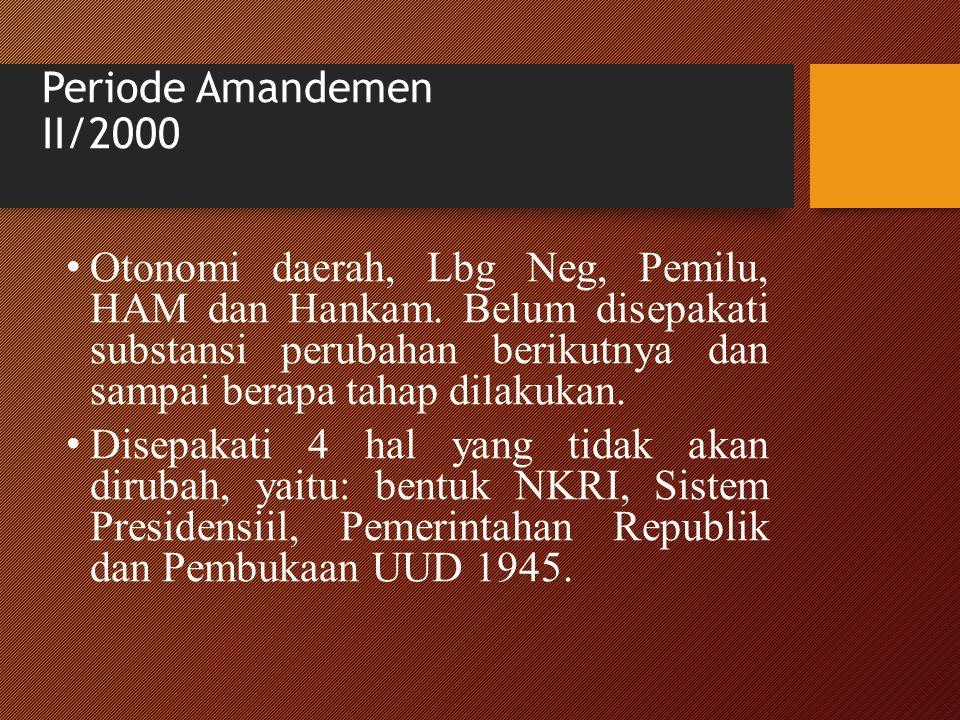 Periode Amandemen II/2000