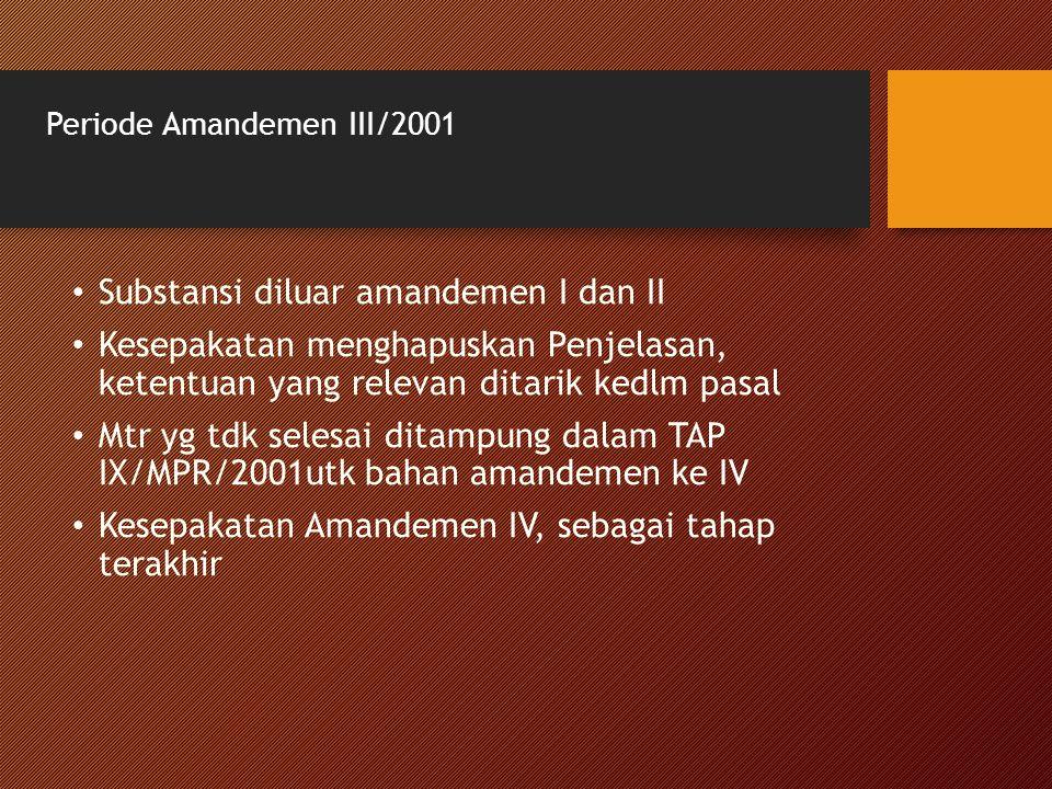 Periode Amandemen III/2001