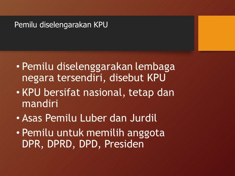 Pemilu diselengarakan KPU