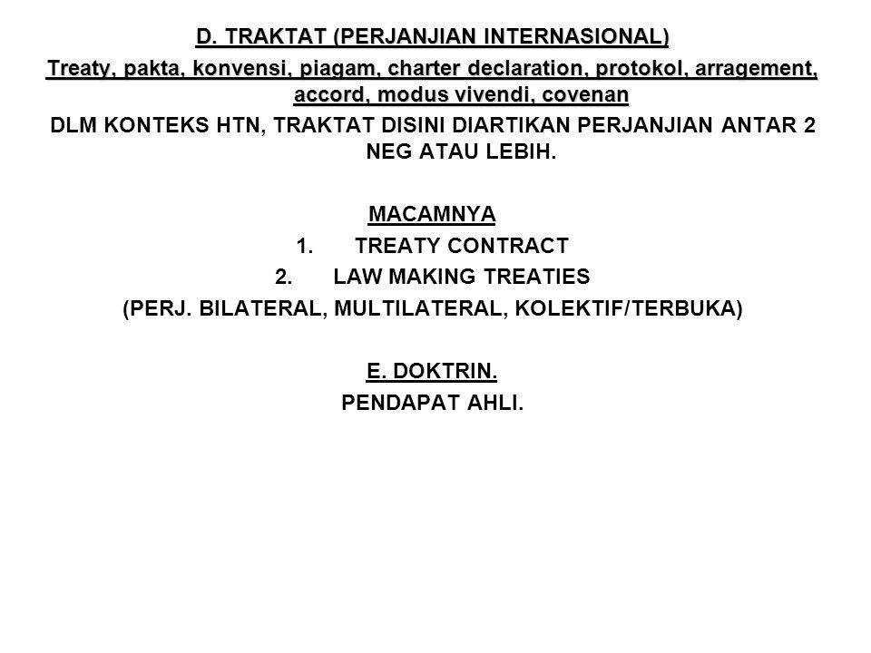 D. TRAKTAT (PERJANJIAN INTERNASIONAL)