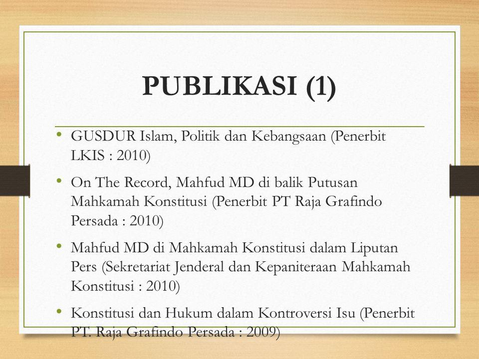 PUBLIKASI (1) GUSDUR Islam, Politik dan Kebangsaan (Penerbit LKIS : 2010)
