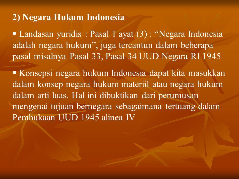 2) Negara Hukum Indonesia