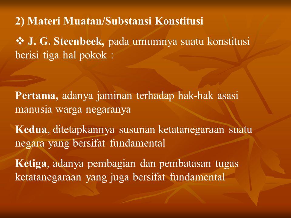 2) Materi Muatan/Substansi Konstitusi