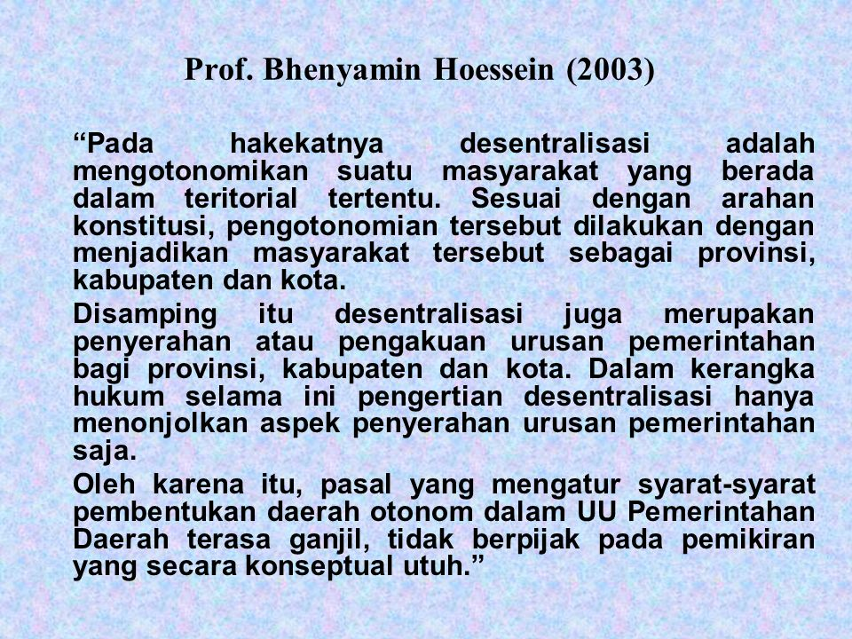Prof. Bhenyamin Hoessein (2003)