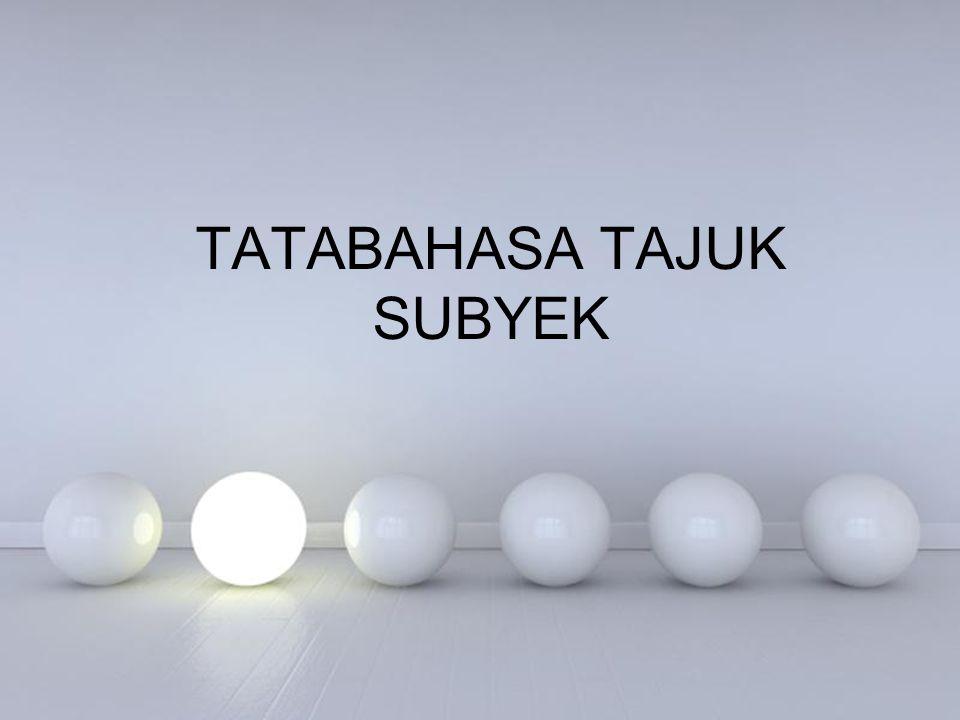 TATABAHASA TAJUK SUBYEK