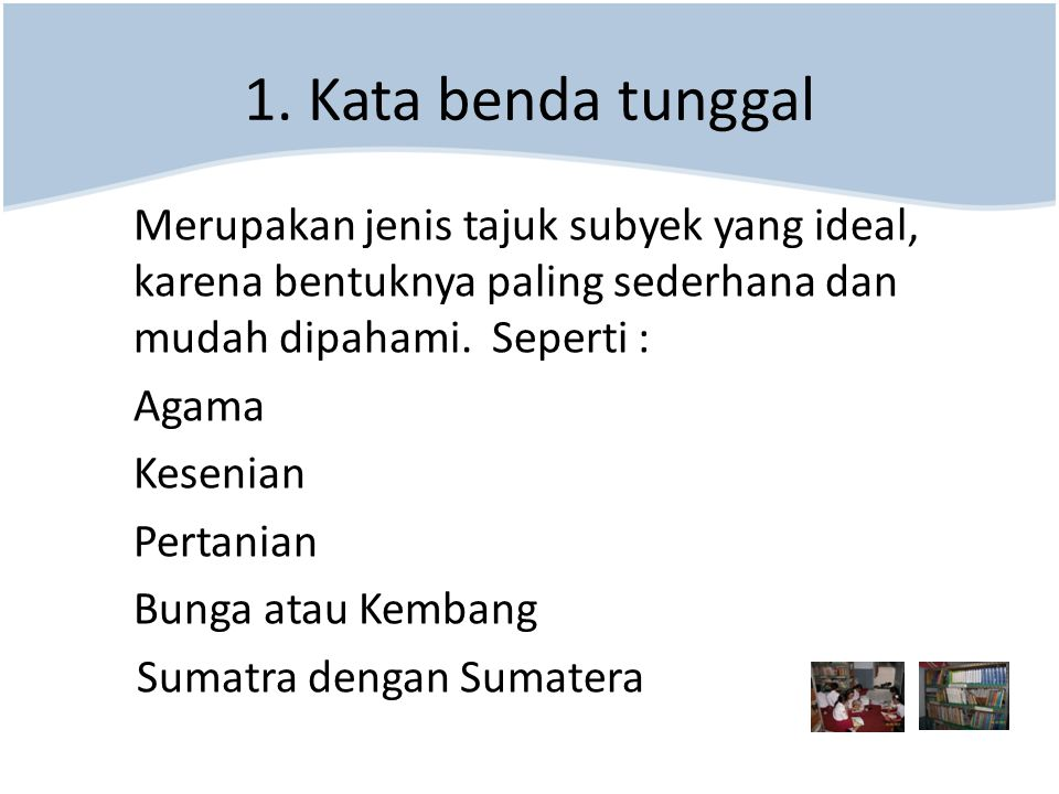 1. Kata benda tunggal