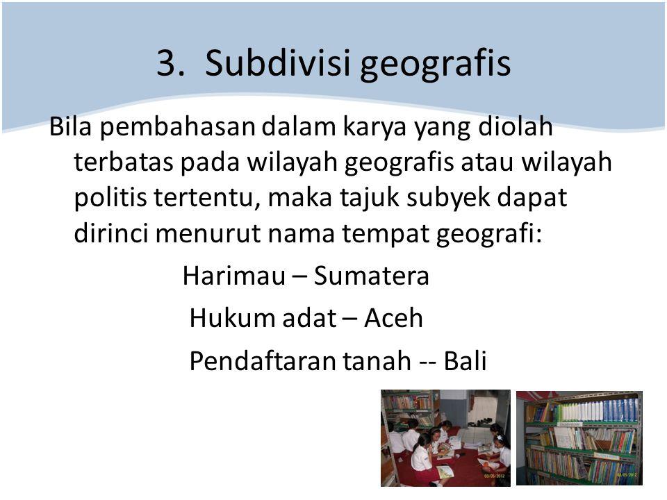 3. Subdivisi geografis
