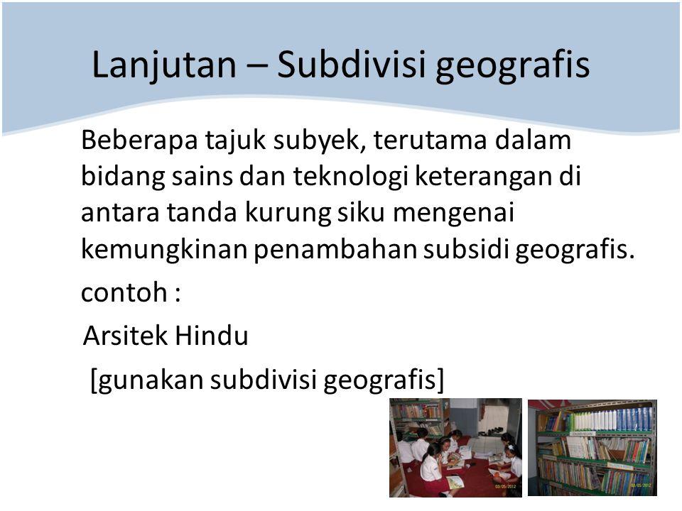 Lanjutan – Subdivisi geografis