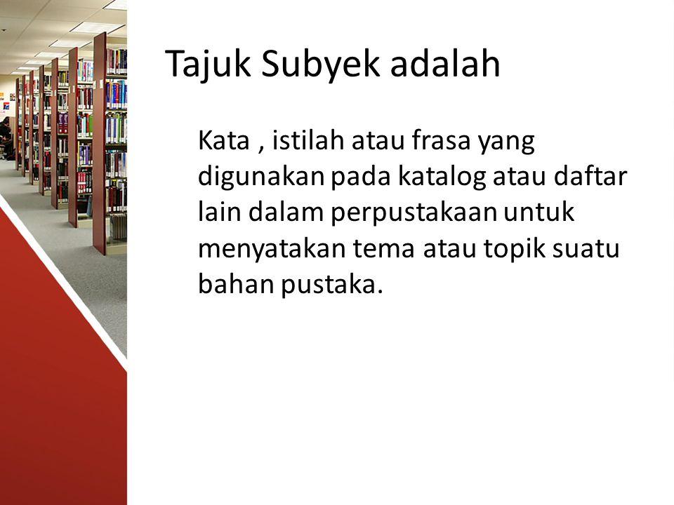Tajuk Subyek adalah