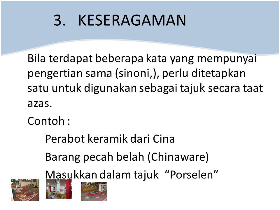 3. KESERAGAMAN