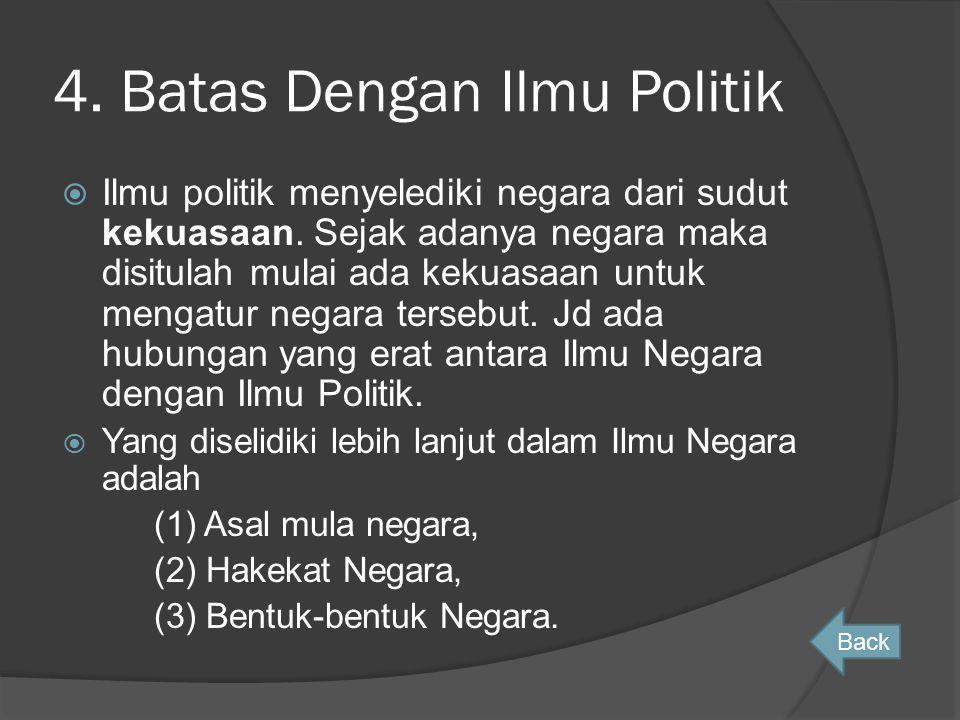 4. Batas Dengan Ilmu Politik