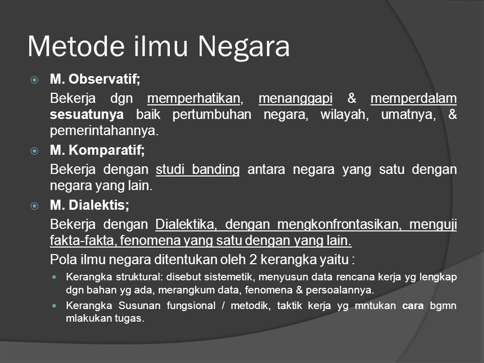 Metode ilmu Negara M. Observatif;