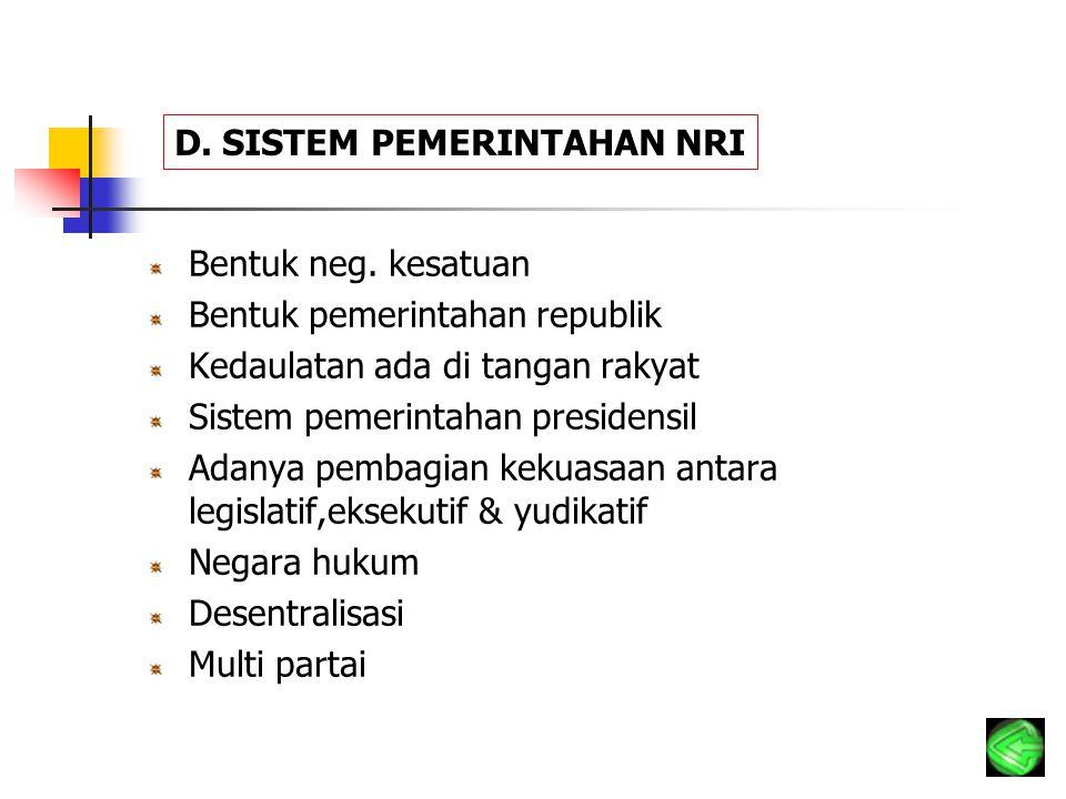 D. SISTEM PEMERINTAHAN NRI